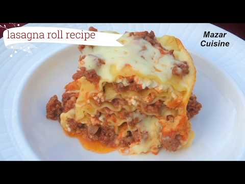 Lasagna Roll Ups Recipe, Ground Beef Lasagna With Recotta Cheese & Mozzarella Cheese لازانیا