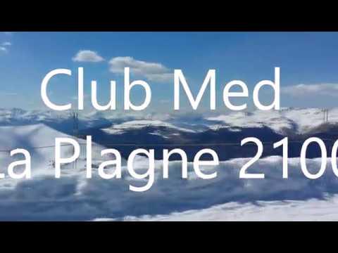 Club Med la Plagne 2100 (2015)
