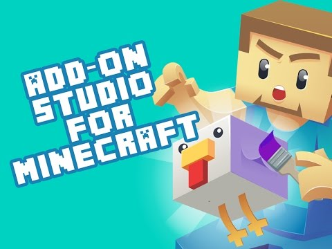 Add-Ons Studio for Minecraft — create your own add-ons!  (link in description)