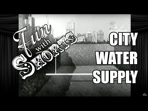 Fun With Shorts: City Water Supply