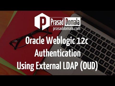 Weblogic 12c Authentication Using External LDAP (Oracle Unified Directory)