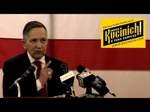 Dennis Kucinich Announcement Speech
