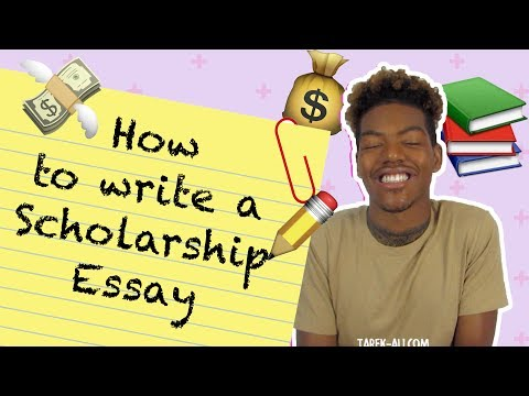 How to Write a Scholarship Essay in 7 tips | Tarek Ali