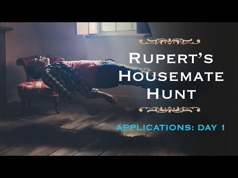 Rupert's Housemate Hunt - Applications: Day 1 | SpareRoom