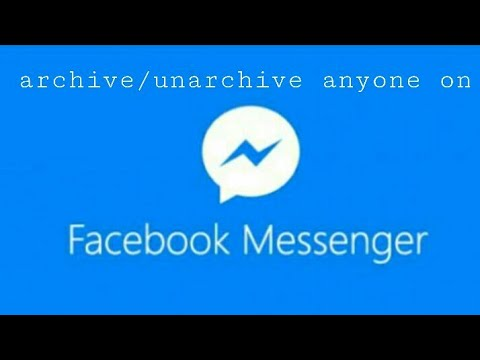 How to archive/unarchive anyone on facebook messenger 2018..by Mr.Solution