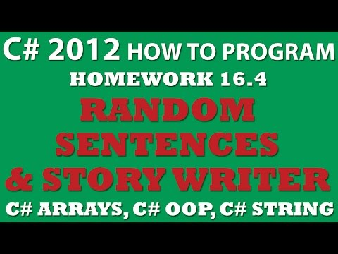 C# 16.4: Random Sentences and Story Writer (C# OOP, C# Strings, C# Arrays)