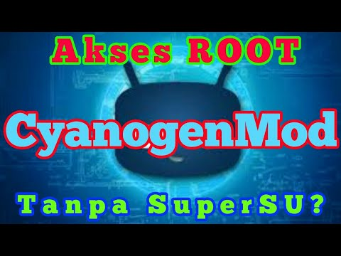 CyanogenMod ~ How to get root permission without SuperSU