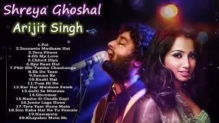 Best Of Shreya Ghoshal & Arijit Singh - LATEST HINDI SONGS  - Shreya Ghoshal,Arijit Singh New Songs