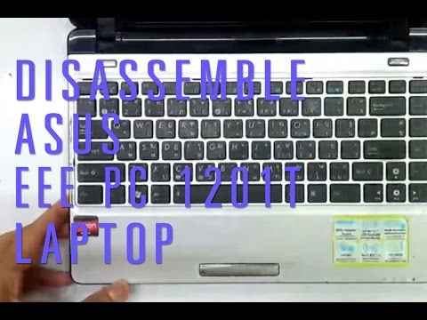 How to take apart/disassemble Asus Eee PC 1201T laptop