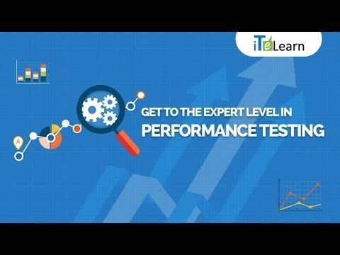 Get to the Expert Level in Performance Testing  -  iTeLearn