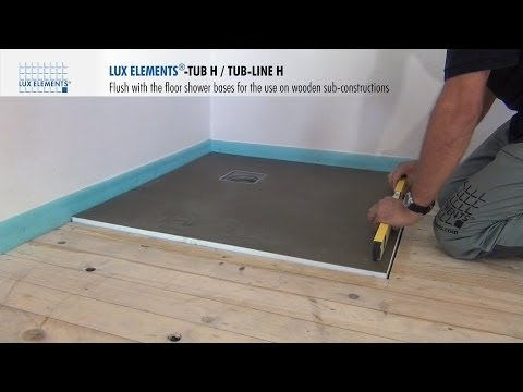LUX ELEMENTS Installation: flush with the floor shower bases TUB-H on wooden floors