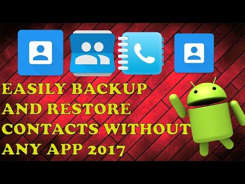 How to Backup and Restore Contacts in Android Without Any Apps/PC 2018
