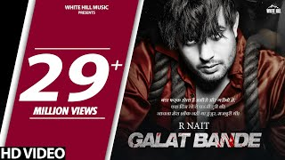R NAIT : Galat Bande (Official Song) | G Skillz | New Punjabi Song 2020 | White Hill Music