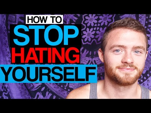 How to Stop Hating Yourself/Self Loathing (And Love Yourself Fully!)
