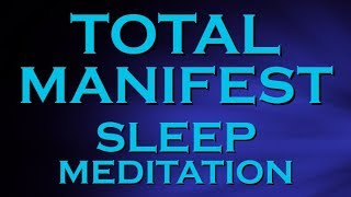 ULTIMATE MANIFEST while you SLEEP ~ MANIFEST Wealth Health and Happiness