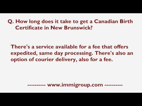 How Long Does It Take To Get A Canadian Birth Certificate In New Brunswick?