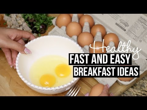 FAST AND EASY HEALTHY BREAKFAST IDEAS + TUTORIAL
