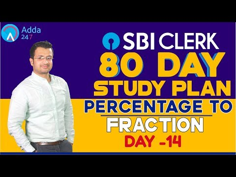 SBI CLERK PRE 80 Day Study Plan - Percentage to Fraction  By Sumit Sir - Special Class - Day -14