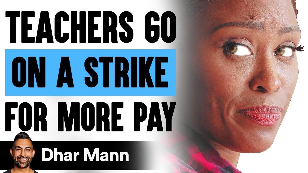Teacher Goes On Strike For More Pay, What Happens Next Is Shocking | Dhar Mann