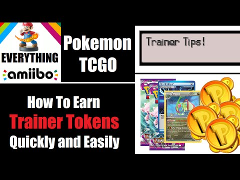 How To Earn Trainer Tokens Quickly Pokemon TCGO - Trainer Tips