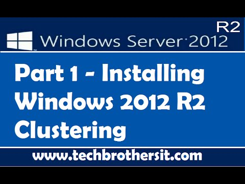 Installing Windows 2012 R2 Clustering Part 1