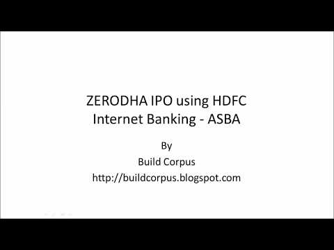 ZERODHA IPO using HDFC Internet Banking - ASBA