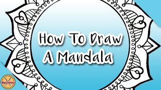 ✎ HOW TO DRAW A MANDALA || With Free Colouring Page! ✎ (Megs Creations)