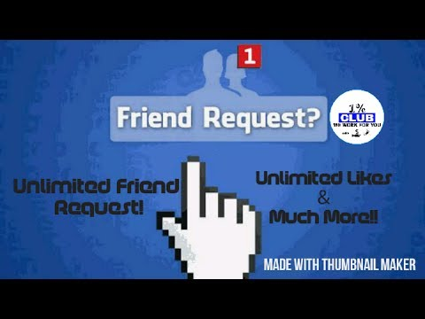 Get Unlimited Friend Request , Unlimited Likes And Much More On Facebook! (#1%club)