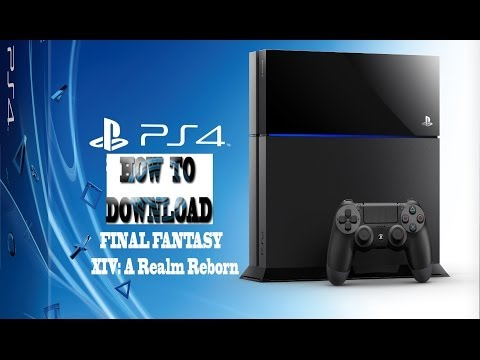 How To Download Final Fantasy XIV Beta PS4
