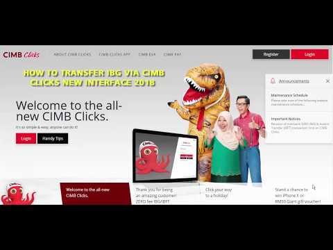 Bagaimana Nak Transfer ke Bank Lain (IBG) Menggunakan Website Baru CIMB Clicks 2018
