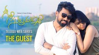 "Geetha Subramanyam   E6   Telugu Web Series - ""The Guest"" - Wirally originals"