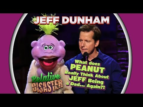 What does PEANUT Really Think About JEFF Being a Dad... Again?! | RELATIVE DISASTER | JEFF DUNHAM