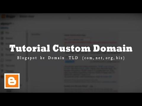 Tutorial Custom Domain Blogspot ke Domain TLD (com,net,org,biz) - Idwebhost 「update 2018」