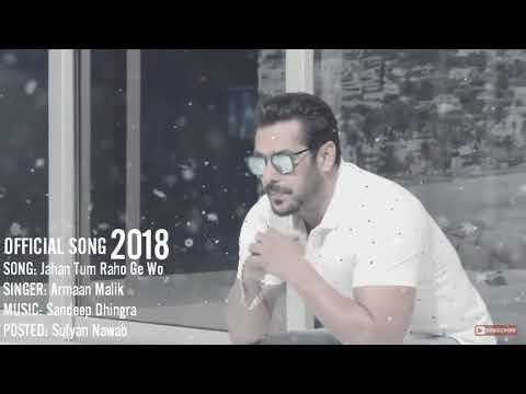 Xxx Mp4 Jaha Tum Rahoge Armaan Malika 2018 Amit Dolawate 3gp Sex