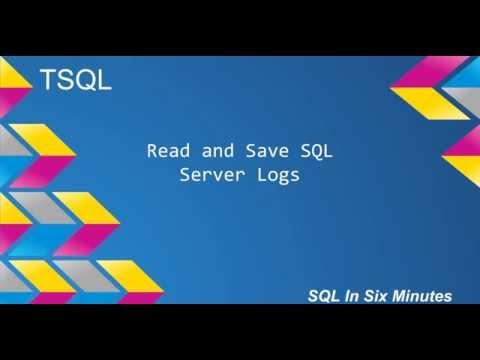 TSQL: Read and Save SQL Server Logs