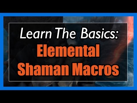 7.3.5 Elemental Shaman Macros [WOW Legion] - Focus, Mouseover, Stopcasting, Modifier