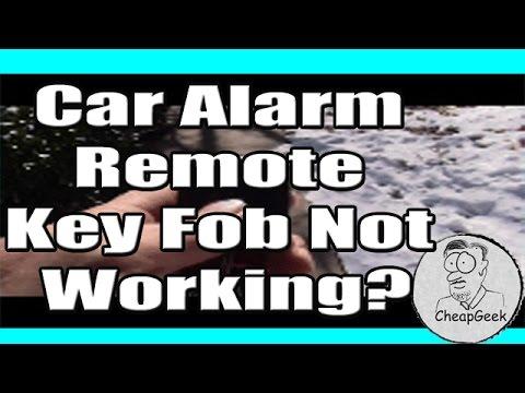 Car Alarm Remote Key Fob Not Working?
