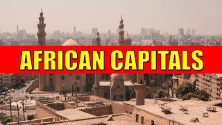 AFRICAN CAPITALS - Learn Countries and Capital Cities of Africa with Flags