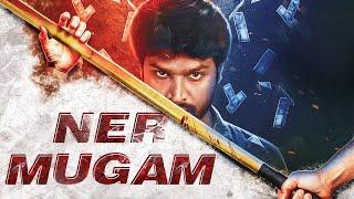 NERMUGAM (2019) New Released Full Hindi Dubbed Movie | New South Movie 2019