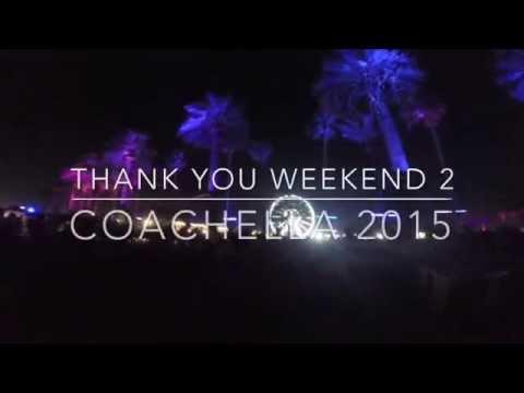 Coachella 2015 weekend 2