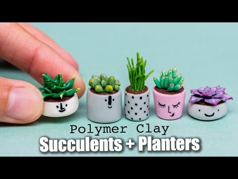 Miniature Succulents Plants, Polymer Clay and Acrylics Tutorial