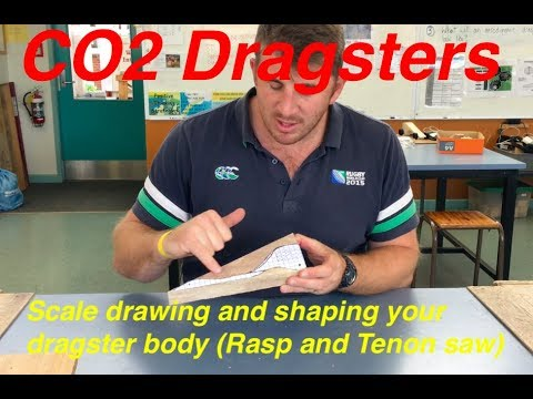 CO2 Dragsters - Lesson 2 (drawing 1:1 scale, using a tenon saw and rasp)