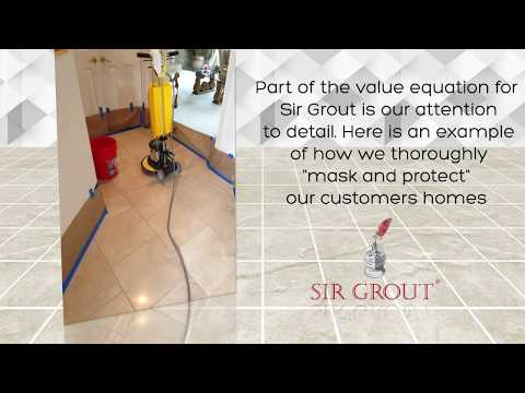 Sir Grout Takes Care Your Home During Hard Surface Restoration Services Masking  Protecting areas