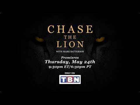 Chase The Lion with Mark Batterson   Premieres Thursday May 24th