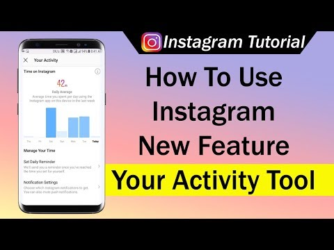 How To Use Instagram New Feature Your Activity Tool