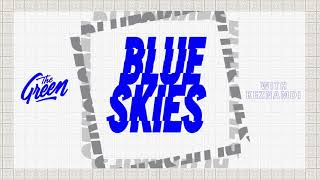 The Green - Blue Skies feat Keznamdi (Official Audio)