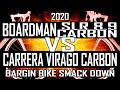 BOARDMAN SLR 89 CARBON VS CARRERA VIRAGO BUDGET BIKE SMACK DOWN
