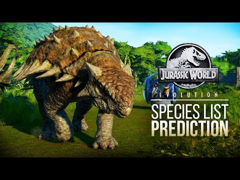 WHAT ARE THE FINAL DINOSAURS? | Jurassic World: Evolution Species List