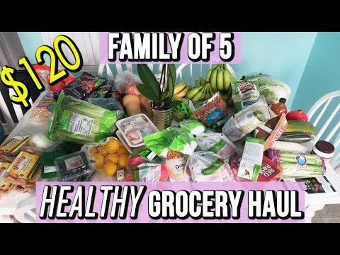 HEALTHY GROCERY HAUL | FAMILY OF 5