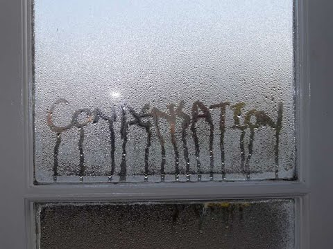 How I deal with Condensation